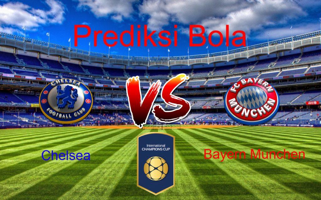 Prediksi Chelsea vs Bayern Munchen 25 Juli 2017